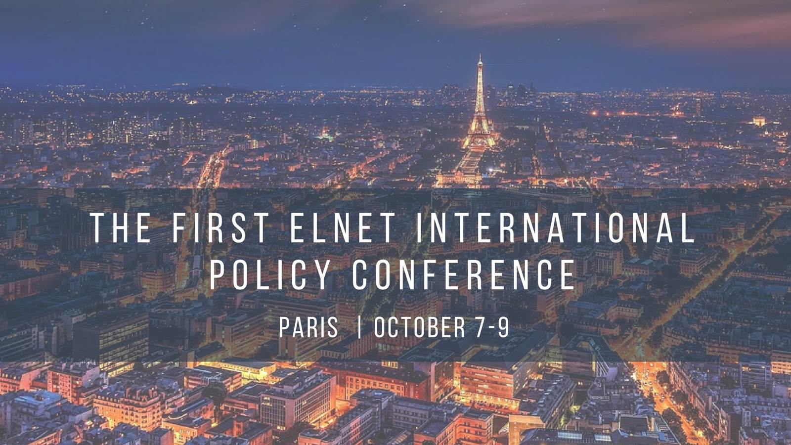 ELNET First International Policy Conference